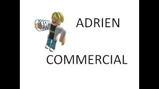 Adrien Commercial (Roblox Version)