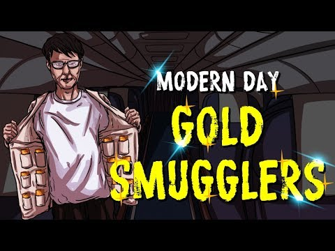 Gold smuggling: Incredible and sometimes hilarious methods of gold smugglers.