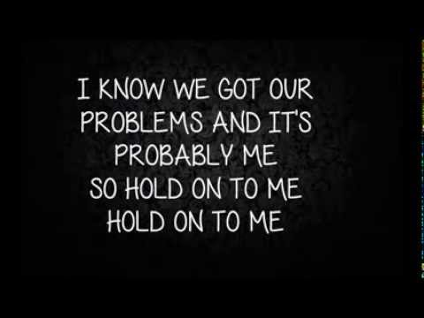 Mayday Parade- Hold On To Me Lyrics