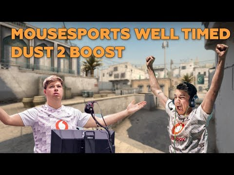 Mousesports Well Timed Dust 2 Boost
