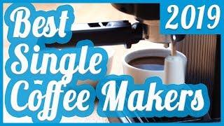 best single serve coffee maker to buy in 2018