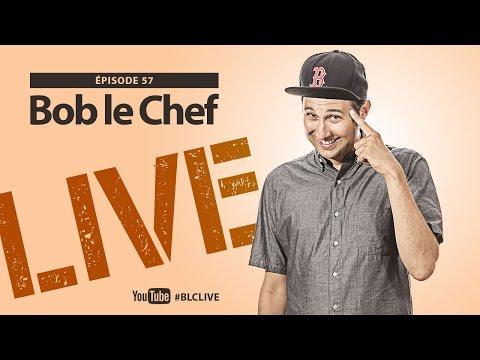 Bob le Chef LIVE #57 Lawrence Picard & Master Bougaricci