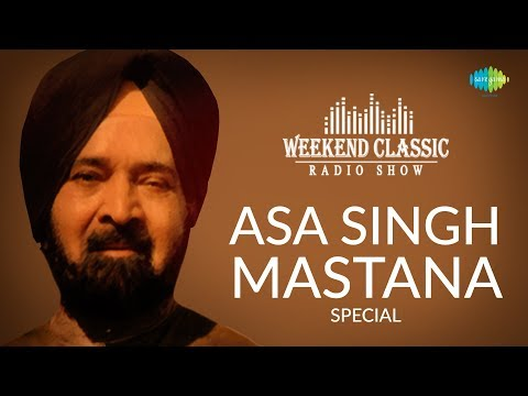 Weekend Classic Radio Show | Asa Singh Mastana Special | HD Songs | Rj Khushboo