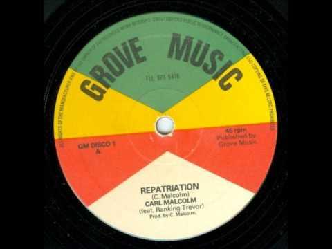 """Carl Malcolm & Ranking Trevor - Repatriation 12"""""""