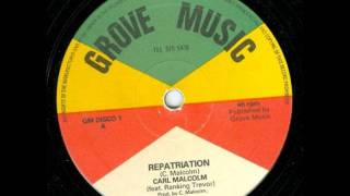 Carl Malcolm & Ranking Trevor - Repatriation 12""