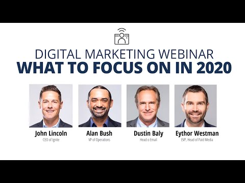 Digital Marketing Webinar (What To Focus On In 2020)