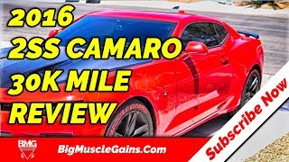 2016 Camaro 2SS | 30k Mile Owners Review | 6th Camaro | Big Muscle Gains