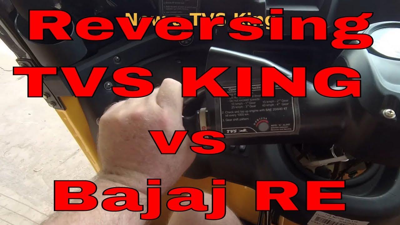 Reversing TVS King vs Bajaj RE Auto Rickshaws Reversing a Tuk Tuk