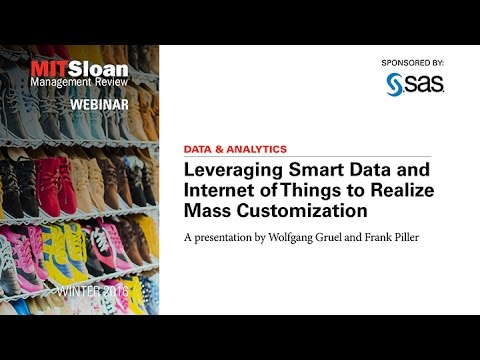 Leveraging Smart Data and Internet of Things to Realize Mass Customization