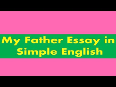 My Father Essay Simple English In Hindi Urdu