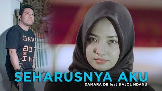 Damara De Ft. Bajol Ndanu - Seharusnya Aku (Official Reggae Version)