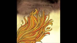 The Wooden Birds - Believe In Love (hd)