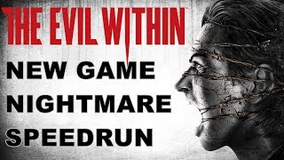 THE EVIL WITHIN - SPEEDRUN - NG NIGHTMARE (AZAR TOTAL)