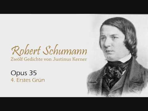 Schumann op 35 no 4 Erstes Grün