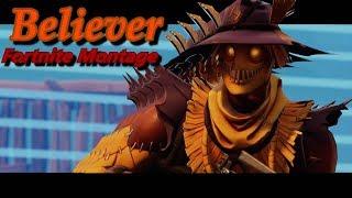 Believer -Fortnite Montage (dl24-remix)