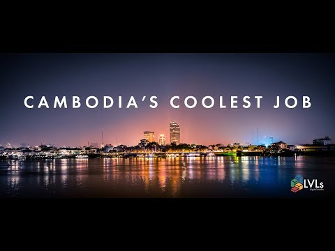 Cambodia's Coolest Job - LVLs Media