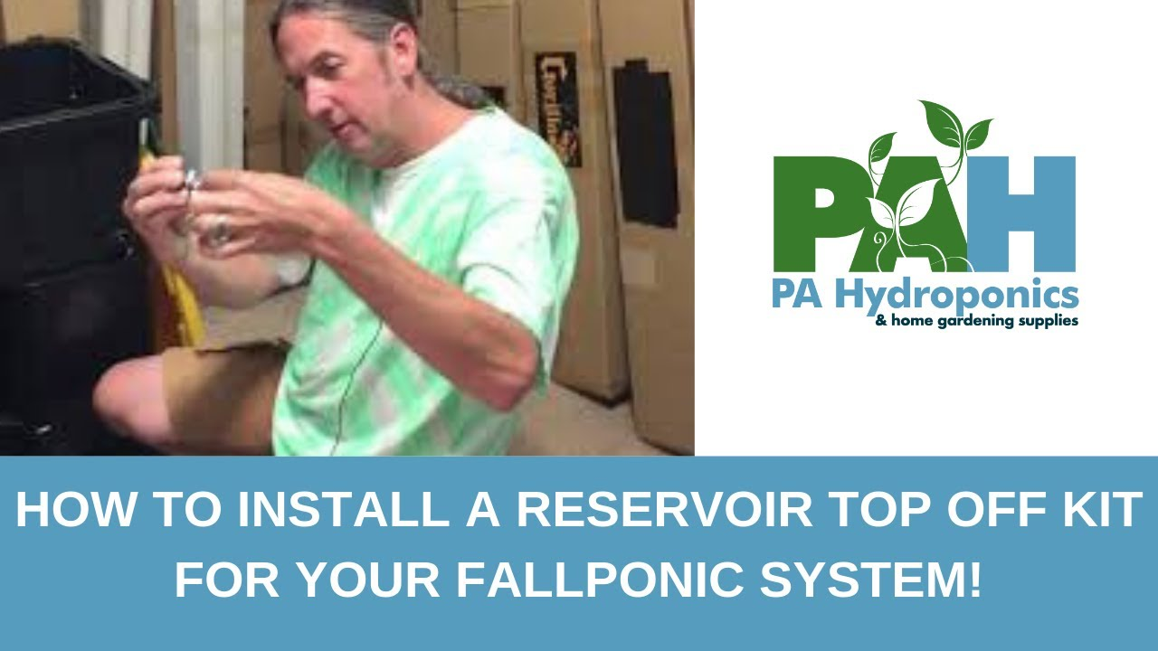 How to Install a Reservoir Top Off Kit for Your Fallponic System!
