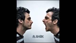 Alambik   01 Imprévisible   Album Ma Paranoïa