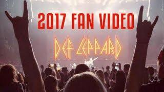 DEF LEPPARD - 2017 Fan Video