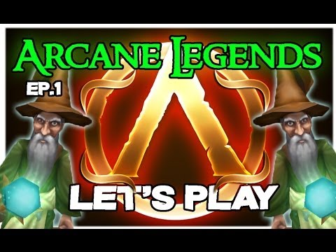 Arcane Legends Let's Play W/ XDarkAbsolute - So It Begins - Ep. 1