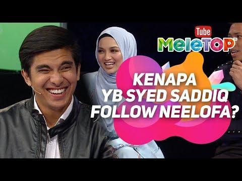 5 sebab kenapa YB Syed Saddiq follow Neelofa di IG | MeleTOP
