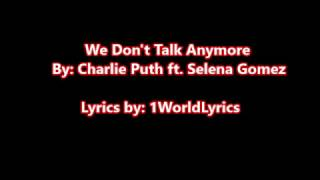 We Dont Talk Anymore Lyrics - Charlie Puth ft Selena Gomez (Karaoke)