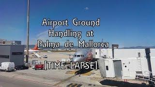 Palma de Mallorca Airport |  Aircraft Ground Handling  | Time Lapse