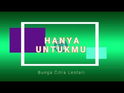 HANYA UNTUKMU (Lyric) - BCL