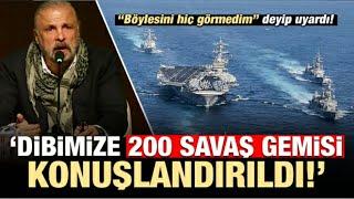 Mete Yarar ; Dibimizde 200 Savaş Gemisi Konuşlandırıldı ..(Büyük Savaş Sinyali)
