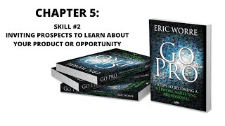 Chapter 5: Skill #2 Inviting Prospects