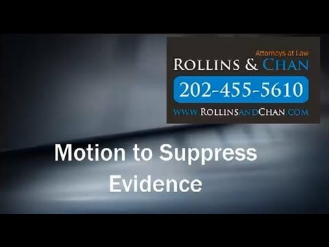 Criminal lawyer DC Motion to suppress evidence