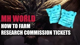 MONSTER HUNTER WORLD - HOW TO FARM RESEARCH COMMISSION TICKETS