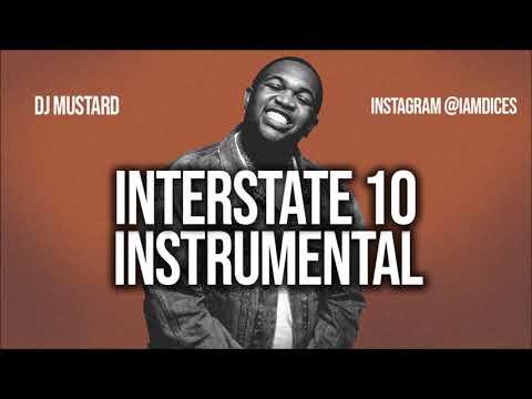 "DJ Mustard ""Interstate 10"" ft. Future Instrumental Prod. by Dices *FREE DL*"