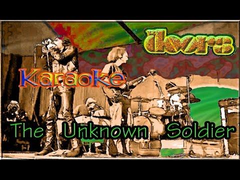 The Doors * Karaoke Of The Unknown Soldier