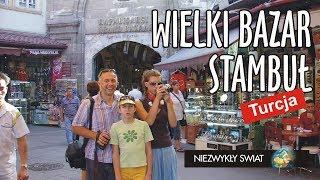 Niezwykly Swiat - Turcja - Stambuł - Wielki Bazar