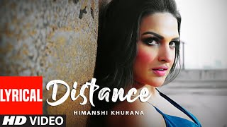 Himanshi Khurana (Full Lyrical Song) Distance | Bunty Bains | Desi Crew | Latest Punjabi Songs 2020