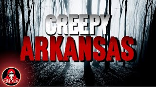 6 Creepy True Stories from Arkansas - Darkness Prevails
