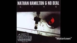 Nathan Hamilton & No Deal  - Watertown