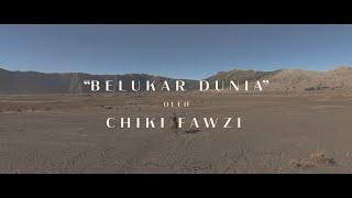 Chiki Fawzi - Belukar Dunia