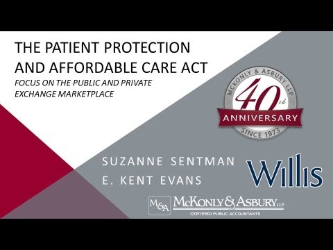 McKonly & Asbury Webinar - The Patient Protection and Affordable Care Act