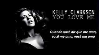 Kelly Clarkson - You Love Me (Legendado em Português)
