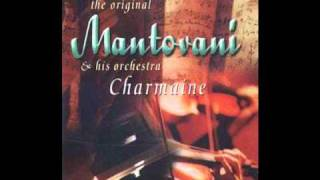 Mantovani & his Orchestra - Charmaine
