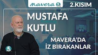 Mustafa KUTLU - Anadolu'da Elli Yılın Hikayesi 2.Kısım