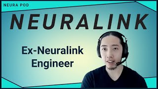 Interview w/ Former Neuralink Engineer: Han Zhang