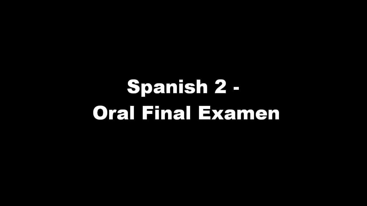 Spanish 2 Oral Final - Questions and Answers