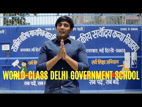 World Class Facilities - Delhi Government School