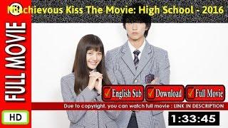 Watch Online: Itazurana Kiss Part 1 High School Hen (2016)