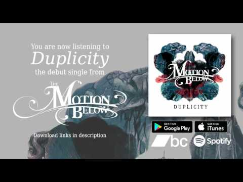 The Motion Below | Duplicity (DEBUT SINGLE STREAM)