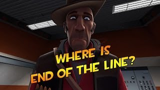 Where is End of the Line? [SFM]