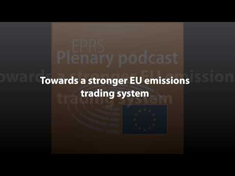 Towards a stronger EU emissions trading system [Plenary Podcast]